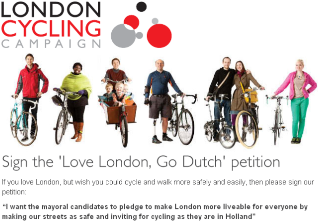 "London Cycling Campaign - ""Love London, Go Dutch"" - online petition"