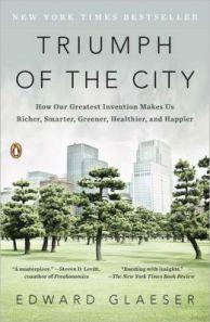Triumph of the City (Glaeser, 2011)